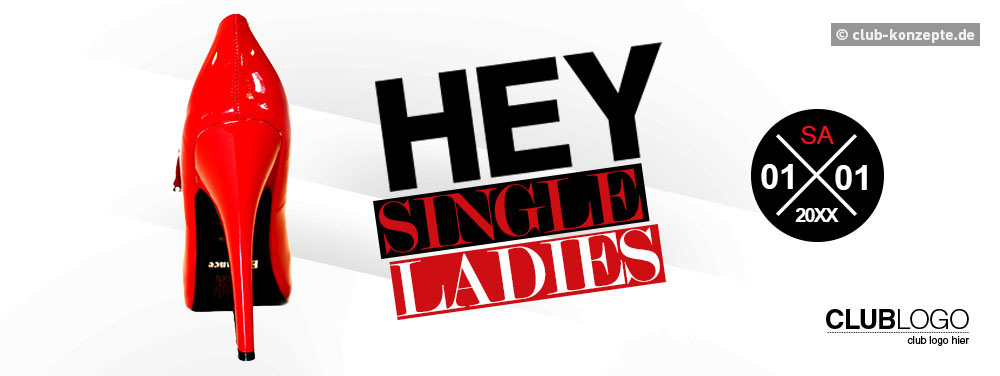 HEY SINGLE LADIES