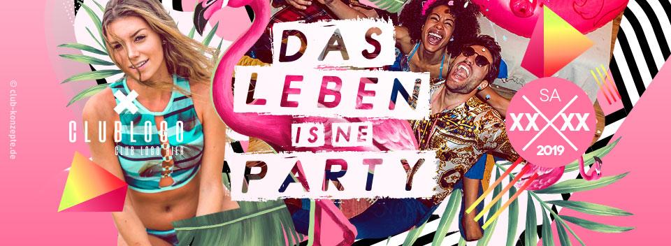 DAS LEBEN IST NE PARTY